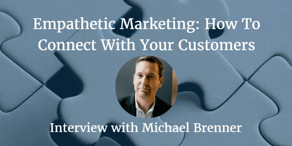 EmpatheticMarketing-Michael-Brenner